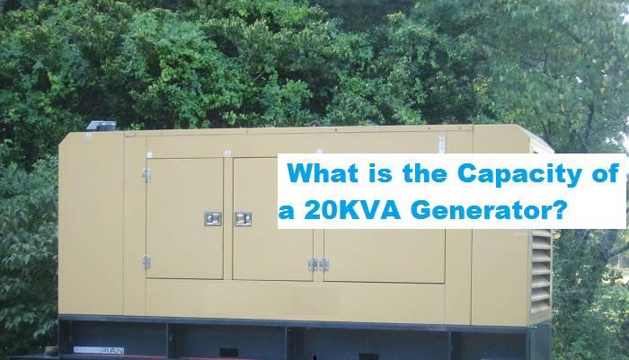 capacity of 20 kva generator