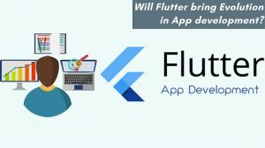 Will Flutter bring Evolution in App development?
